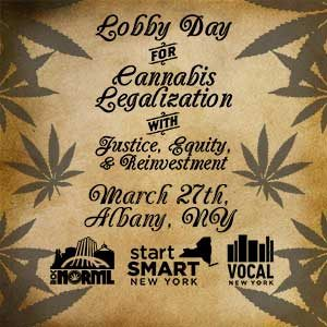 March 27th Cannabis Justice Lobby Day, in partnership with Drug Policy Alliance Start SMART NY campaign