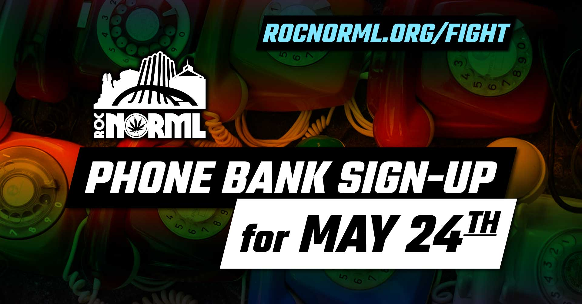 May 24th Phone Banking Sign Up